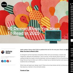50 Design Blogs You Have To Read In 2015 - Shillington Design Blog