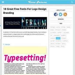 18 Great Free Fonts For Logo Design Branding