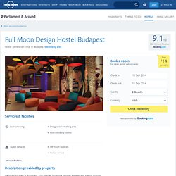 Full Moon Design Hostel Budapest in Parliament & Around