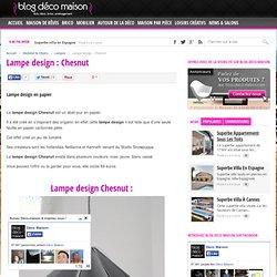 Lampe design : Chesnut