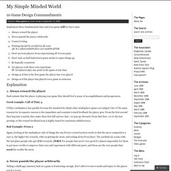 10 Game Design Commandments « My Simple Minded World