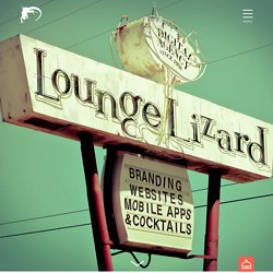 Web Design Company + Mobile App Developers l Lounge Lizard