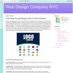 5 Hot Trends Of Logo Designs In NYC For 2017 & Beyond