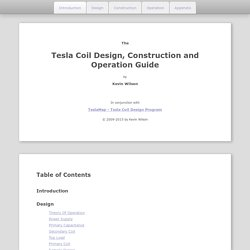 Tesla Coil Design, Construction and Operation Guide
