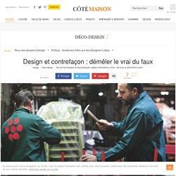 Design et contrefaçon : démêler le vrai du faux - 20/07/16