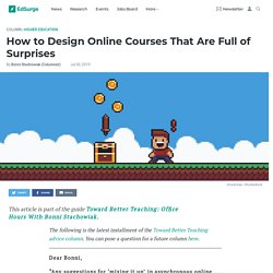 How to Design Online Courses That Are Full of Surprises