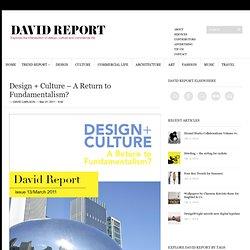 Diseño + Cultura - El regreso a fundamentalismo?