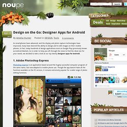 Design on the Go: Designer Apps for Android