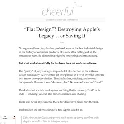 """Flat Design""? Destroying Apple's Legacy… or Saving It : Cheerful"