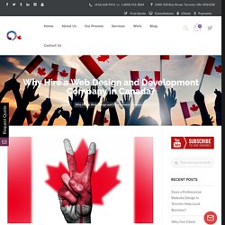 Why Hire a Web Design and Development Company in Canada?