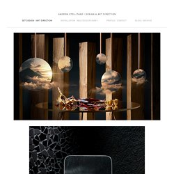 Set Design / Art Direction — Andrew Stellitano / Design & Art Direction