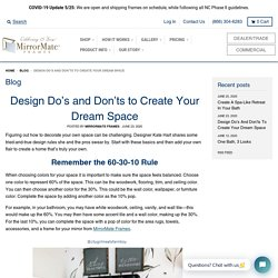 Design Do's and Don'ts to Create Your Dream Space