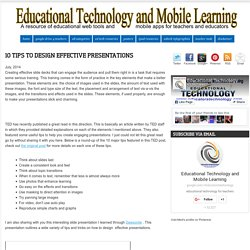 Educational Technology and Mobile Learning: 10 Tips to Design Effective Presentations
