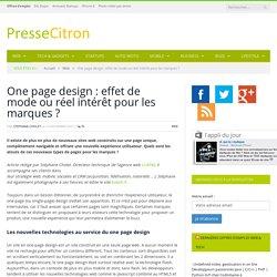 One page design : effet de mode ou réel intérêt pour les marques ?