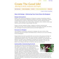 Slow Life Design - Embracing Your Inner Slow Life Designer