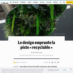 Le design emprunte la piste «recyclable»