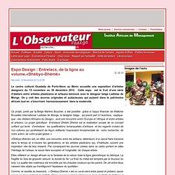 Expo Design : Entrelacs, de la ligne au volume,«Dhébyo-Dhémè»