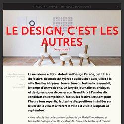 Le design, c'est les autres - Design Parade 9