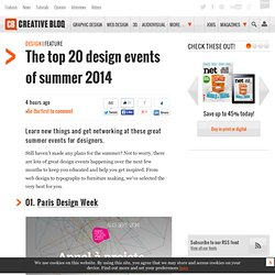 The top 20 design events of summer 2014