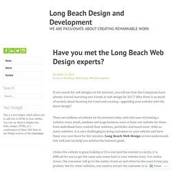 Have you met the Long Beach Web Design experts? – Long Beach Design and Development