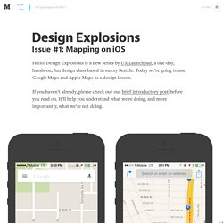 Design Explosions: Mapping on iOS — Design Explosions