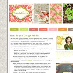How do you Design Fabric? - Portabellopixie
