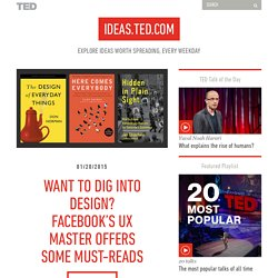 Want to dig into design? Facebook's UX master offers some must-reads
