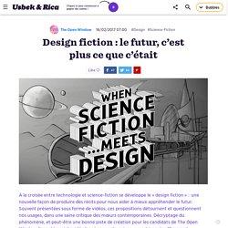 Design fiction : le futur, c'est plus ce que c'était