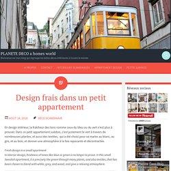 Design frais dans un petit appartement