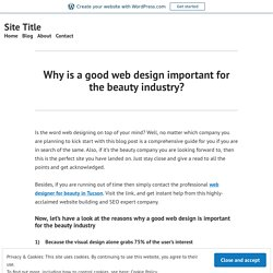 Why is a good web design important for the beauty industry? – Site Title