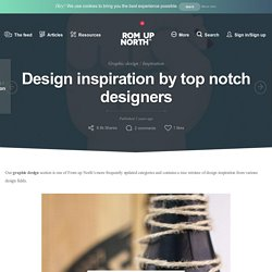 Design inspiration by top notch designers