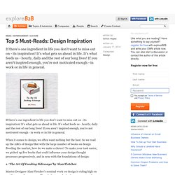 Top 5 Must-Reads: Design Inspiration