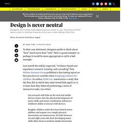 Design is never neutral