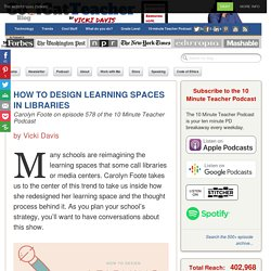 How to Design Learning Spaces in Libraries