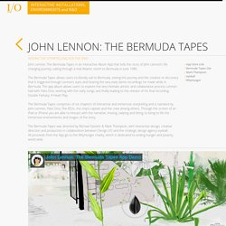 Design I/O - JOHN LENNON: THE BERMUDA TAPES