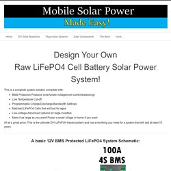 Design Your Own LiFePO4 Solar Power System - Mobile Solar Power Made Easy!