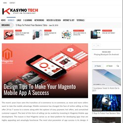 Design Tips To Make Your Magento Mobile App A Success