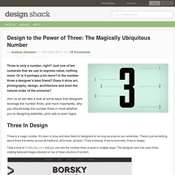 Design to the Power of Three: The Magically Ubiquitous Number