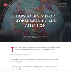 How to design for global meaning and attention