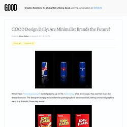 Design Daily: Are Minimalist Brands the Future? - Design - GOOD
