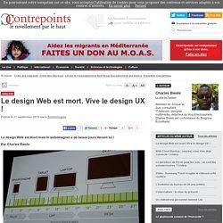 Le design Web est mort. Vive le design UX
