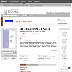 Le Design : l'objet dans l'usage - Presses des Mines