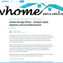 Home Design Plans - Unique Style Options and Considerations