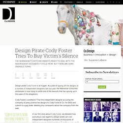 Design Pirate Cody Foster Tries To Buy Victim's Silence