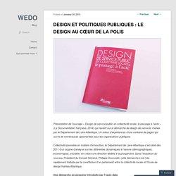 DESIGN ET POLITIQUES PUBLIQUES : LE DESIGN AU CŒUR DE LA POLIS