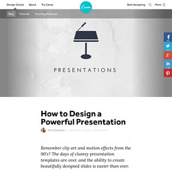 How to Design a Powerful Presentation