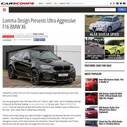 Lumma Design Presents Ultra-Aggressive F16 BMW X6