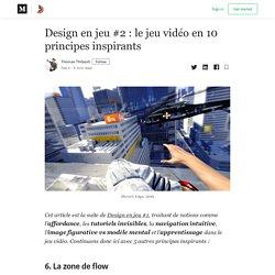 Design en jeu #2 : le jeu vidéo en 10 principes inspirants