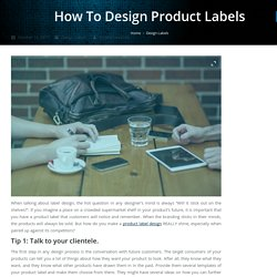 Tips to Design Product Labels