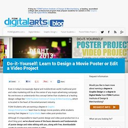 Learn to Design a Movie Poster or Edit a Video Project